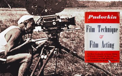 Pudovkin's Classic Text Film Technique & Film Acting