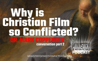 Why is Christian Film so Conflicted?