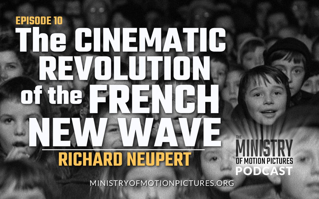 Cinematic Revolution of the French New Wave