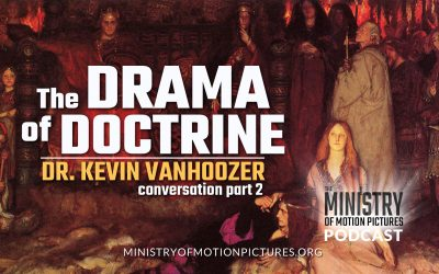 The Drama of Doctrine with Dr. Kevin Vanhoozer