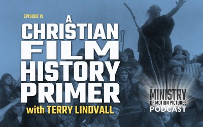 A Christian Film History Primer with Terry Lindvall
