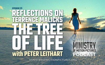 Reflections on Terrence Malicks 'The Tree of Life' with Peter Leithart