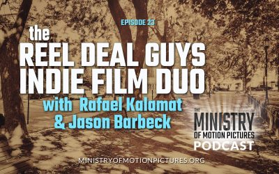 The Reel Deal Guys Indie Film Duo with Rafael Kalamat and Jason Barbeck