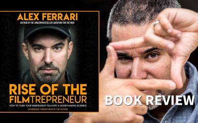 Rise of the Filmtrepreneur Book Review