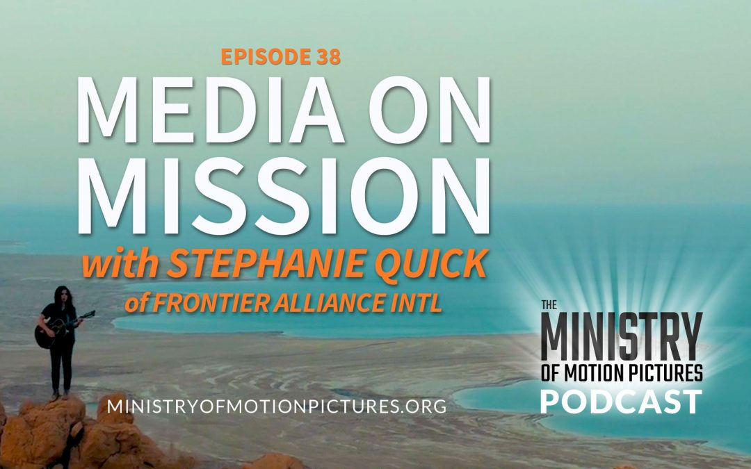 Media on Mission with Stephanie Quick
